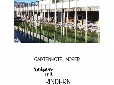 Gartenhotel Moser // Reisen mit Kindern