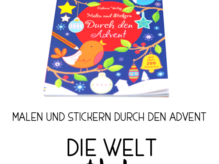 Die Welt entdecken // Malen und Stickern: Durch den Advent